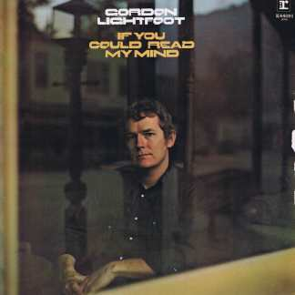 Gordon Lightfoot - If You Could Read My Mind - K44091 - LP Record