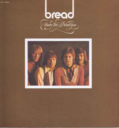 Bread - Baby I'm-A Want You - K 42100 - Gatefold LP Vinyl Record