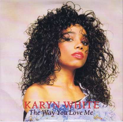 Karyn White – The Way You Love Me - W2681 - 7-inch Vinyl Record