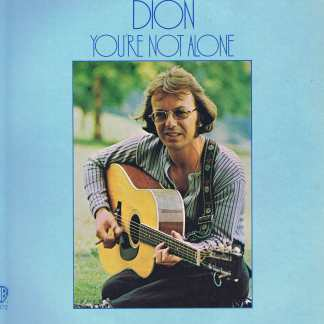 Dion - You're Not Alone - US Press - WS-1872 – LP Vinyl Record