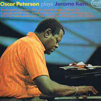 Oscar Peterson Plays Jerome Kern – MFP 5212 - LP Vinyl Record