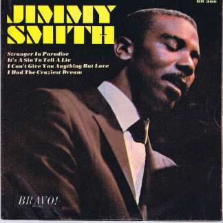 Jimmy Smith - Stranger In Paradise - Bravo BR 366 - 7-inch Vinyl Record