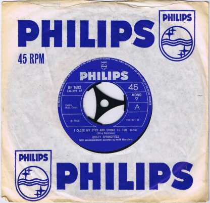 Dusty Springfield - I Close My Eyes And Count To Ten - Philips BF 1682 - 7-inch Vinyl Record