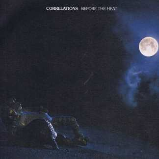 Correlations – Before The Heat - CIS008 - LP Vinyl Record