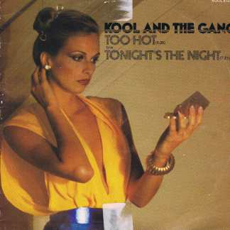 Kool & The Gang - Too Hot / Tonight's The Night - 12-inch Vinyl Record