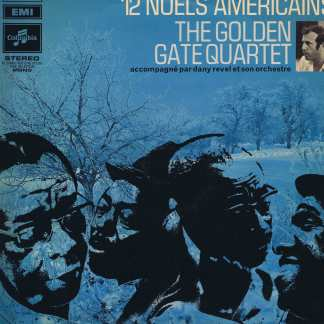 The Golden Gate Quartet – 12 Noels Americains - Pathe Marconi - LP Vinyl Record