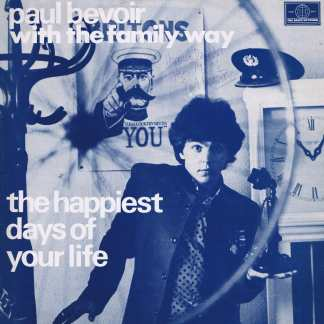 Paul Bevoir - The Happiest Days Of Your Life - LP Vinyl Record