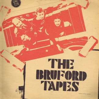 Bruford - The Bruford Tapes - Canadian BRUBOOT 28 - LP Vinyl Record