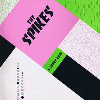 The Spikes – 6 Sharp Cuts - RIB 2 - 12-inch EP Record