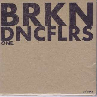 DNCN – BRKN01 - BRKN.DNCFLRS. – BRKN01 - 7-inch Record
