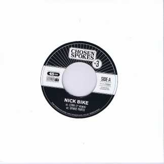 Nick Bike – Chosen Spokes Vol. 3 - CS003 - 7-inch Record