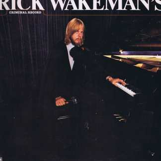 Rick Wakeman's Criminal Record - A&M AMLK 64660 - UK / USA - LP Vinyl Record