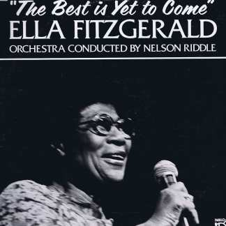 Ella Fitzgerald - The Best Is Yet To Come – Pablo 2312-138 - LP Record