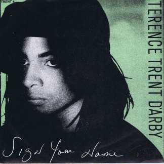 Terence Trent D'Arby - Sign Your Name - TRENT 4 - 7-inch Record
