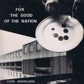 Leon Rosselson – For The Good Of The Nation - CF 381 - LP Vinyl Record