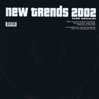 Todd Edwards – New Trends 2002 - IR 255 - 2 x 12-inch Vinyl Record