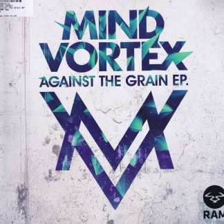 Mind Vortex – Against The Grain EP - RAMM185 - 2 x 12-inch Vinyl Record