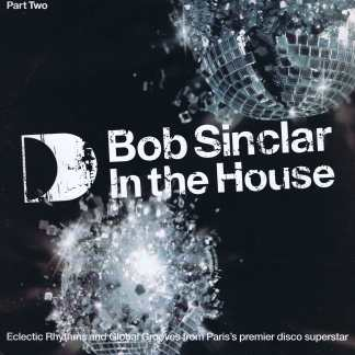 Bob Sinclar – In The House (Part Two) - ITH15LP2 - 2 x 12-inch Vinyl Record