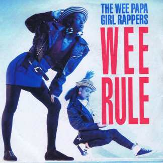 The Wee Papa Girl Rappers – Wee Rule - JIVE 185 - 7-inch Vinyl Record