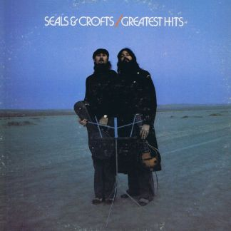 Seals & Crofts – Greatest Hits – LP Vinyl Record