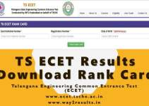 TS ECET Results, Rank Card Available to Download