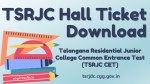 TSRJC Hall Ticket Download