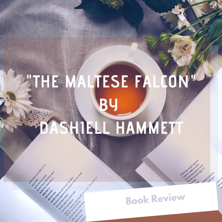 "Book Review: ""The Maltese Falcon"" by Dashiell Hammett"