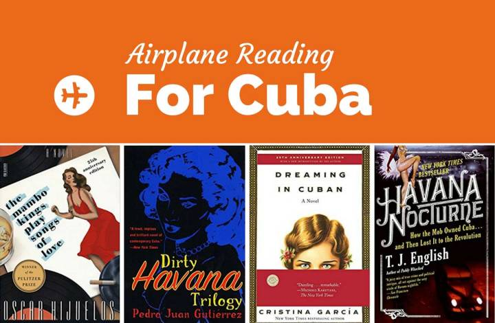 Airplane Reading: 37 Books About Cuba