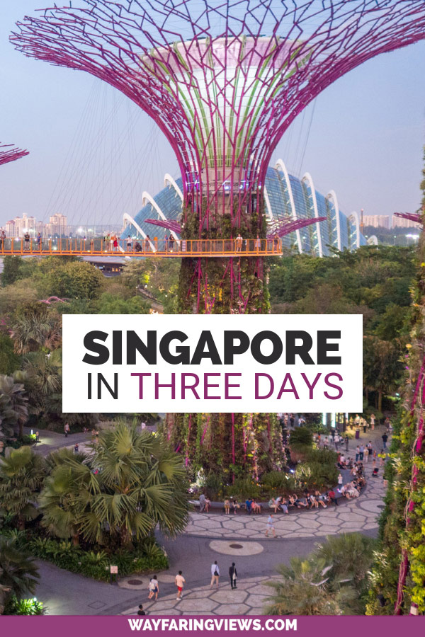 Three day itinerary for Singapore. Art, nature and beatuiful places in Singapore