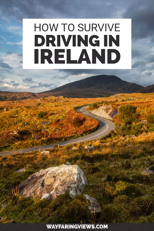 How to survive driving in Ireland, winding road and mountain