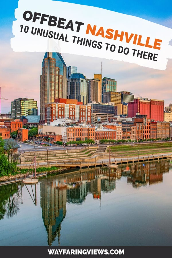 Offbeat Nashville: Top 10 Unusual things to do in Nashville. City skyline