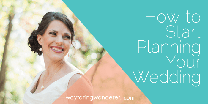 How To Start Your Wedding Planning