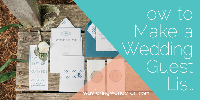 How To Make A Wedding Guest List