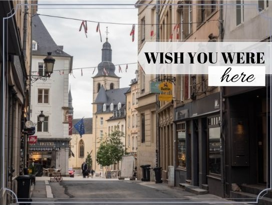 Sunday postcard from… Luxembourg