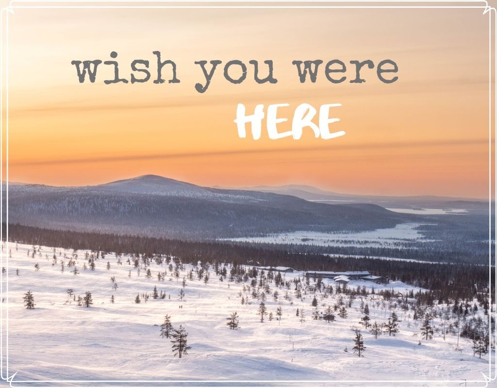 Sunday postcard from… Lapland, Finland