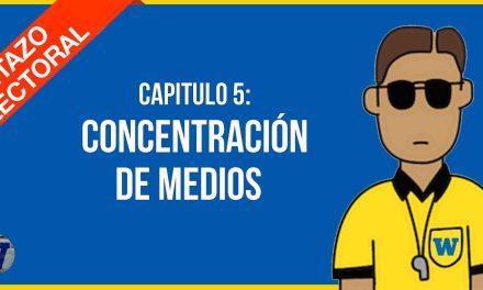 Capítulo 5: los candidatos y la CONCENTRACIÓN DE MEDIOS