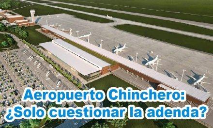Aeropuerto de Chinchero: ¿Solo cuestionar la adenda?
