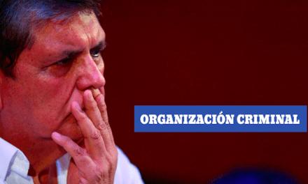 ¿Quiénes conforman la presunta organización criminal de Alan García?