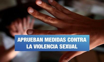 Pleno Mujer: Aprueban proyectos de ley para combatir la violencia sexual