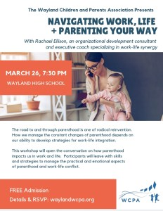 Navigating Work, Life, and Parenting Your Way @ Wayland High School