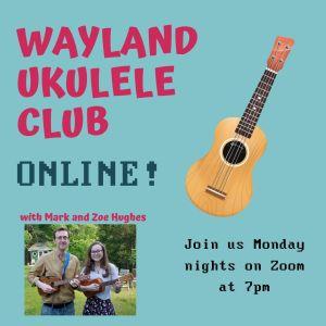 Wayland Ukulele Club Online