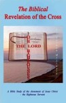 The Biblical Revelation of the Cross