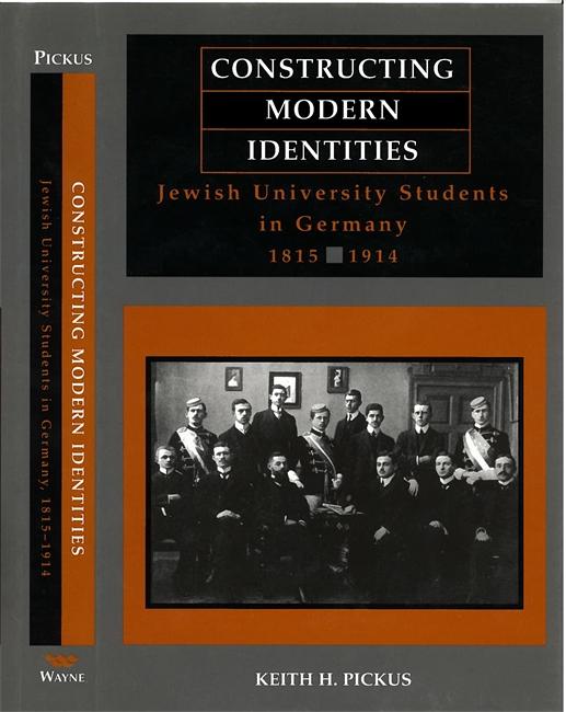 Constructing Modern Identities: Jewish University Students in Germany, 1815-1914 Image