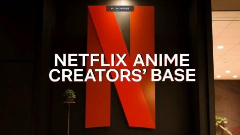 Netflix 在東京成立該公司第一座動畫創作者基地