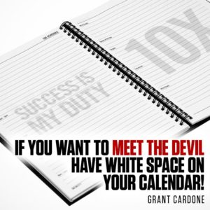 If You Want To Meet The Devil Have White Space On Your Calendar
