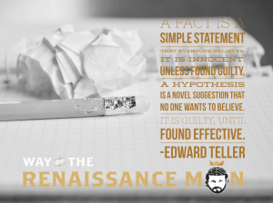 Tellerian Wisdom quote from edward teller way of the renaissance man starring jim woods