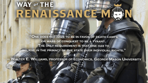 The Requirement of Tyrants Walter Williams Quote from Way Of The Renaissance Man Starring Jim Woods