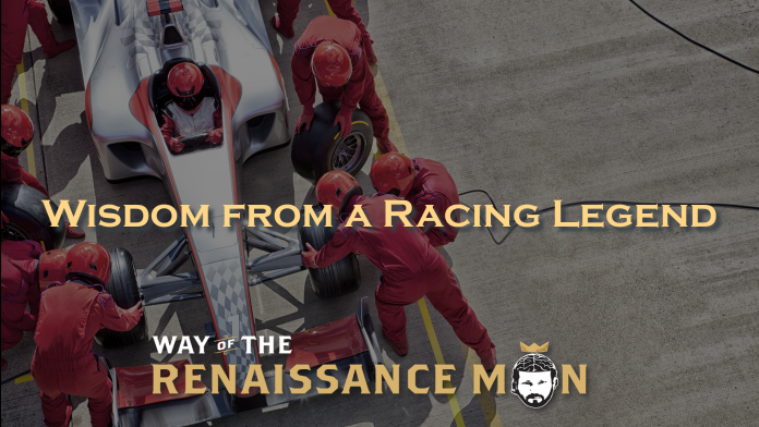 Wisdom from a Racing Legend Bobby Rahal Way of the Renaissance Man Starring Jim Woods