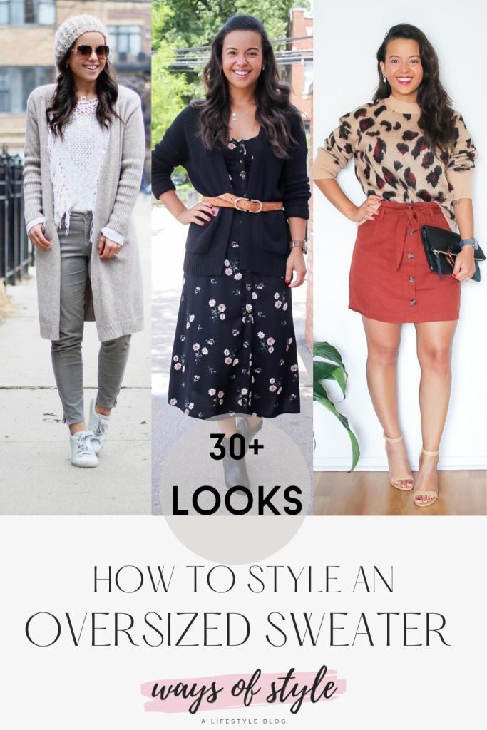 how to style an oversized sweater - 3 looks