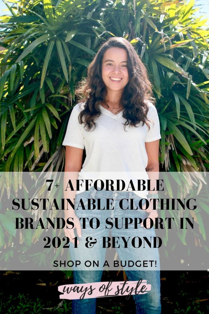 7+ Affordable sustainable clothing brands to support in 2021 & beyond